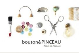 手作りを楽しむ♪女性でも簡単DIYのお店:bouton&PINCEAU